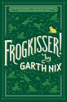 42 best new ya materials images on pinterest booktopia has frogkisser by garth nix buy a discounted paperback of frogkisser online from australias leading online bookstore fandeluxe Image collections