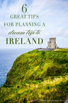 Planning an Irish vacation? Then you need my 6 Great Tips for Planning a Dream Trip to Ireland + plus a few do not miss Irish landmarks!