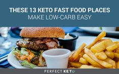 A guide to the best restaurants for keto fast food, including carb counts, what to order, and a cheat sheet for ordering keto anywhere.