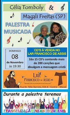 Lar Francisco de Assis Convida para a sua Palestra Musicada – Centro – Macaé – RJ - http://www.agendaespiritabrasil.com.br/2015/11/08/lar-francisco-de-assis-convida-para-a-sua-palestra-musicada-centro-macae-rj/
