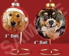These one-of-a-kind pet portrait ornaments are hand painted treasures. Simply send us your favorite photo or several photos,  and we will paint a portrait of your loving pet on a glass ball. Please make sure the photos are good clear close-ups, that show a lot of detail, especially of the eyes and fur. See our photo tips FAQ page for more detail on image quality and how to submit.