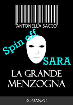 https://antsacco57.wordpress.com/2016/07/14/spin-off-di-la-grande-menzogna-sara-0/