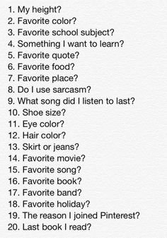 """""""20 Questions"""" Comment a number and I'll answer the corresponding question! :)"""