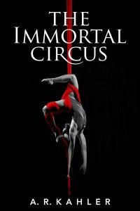 The Immortal Circus by Alex Kahler :)