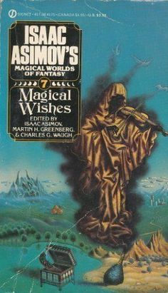 Magical Wishes (Isaac Asimov's Magical Worlds #7) by Isaac Asimov -- Acceptable