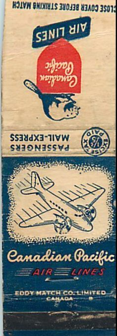 Canadian Pacific Airlines 1948. Advertising #matchbook cover. To order your Business' own logo #matches GoTo GetMatches.com