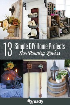 13 Simple DIY Home Projects For Country Lovers | DIY Ready's Amazingly Easy DIY Projects For Anyone Who Love DIY