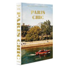 Paris Chic by Oliver Pilcher and Alexandra Senes - Coffee Table Book | ASSOULINE
