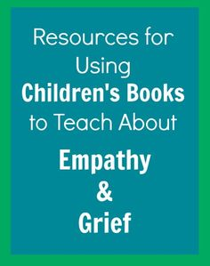 Using Children's Books to Teach about Empathy and Grief from What Do We Do All Day?