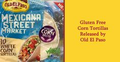 Gluten Free Corn Tortillas Released By Old El Paso into Sainsburys stores