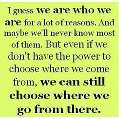 ... choose where you will go