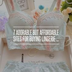 7 #Adorable but Affordable #Sites for Buying Lingerie ... #Buying