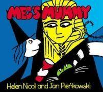 Meg's Mummy (Meg and Mog) by Helen Nicoll http://www.amazon.com/dp/0140569782/ref=cm_sw_r_pi_dp_T6W1tb0XA1XZCD56
