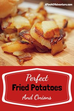 Perfect Fried Potatoes and Onions | A Pinch of Adventure Russet Potatoes, Sliced Potatoes, Best Fried Potatoes, Perfect Fry, Main Dishes, Side Dishes, Potato Onion, Onions, Fries