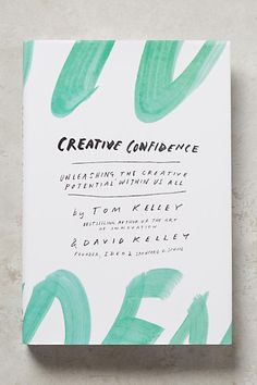 Creative Confidence - anthropologie.com