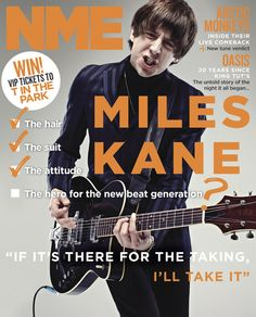 NME Magazine cover, Miles Kane, June 1st 2013