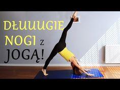 Rozciąganie Nóg ♥ Joga na Smukłe i Długie Nogi - YouTube Zumba, Just Do It, Flexibility, Health Fitness, Train, Yoga, Gym, Youtube, Workout