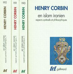 Henry Corbin. En Islam iranien