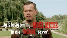 Afrikaanse sê-goedjies : Jy is besig om my Moer meter in die rooi te ref. Human Rights Day, Me Quotes, Funny Quotes, Afrikaanse Quotes, First Language, Laugh At Yourself, Picture Quotes, Positive Quotes, Favorite Quotes