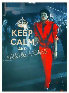 Keep calm & Michel Jackson Zombie