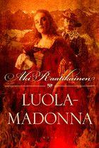 Luolamadonna : romaani by Aki Raatikainen