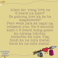 That thing called tadhana Hugot Lines Tagalog, Tagalog Quotes, Outing Quotes, Reality Bites, Qoutes About Love, Good Movies, Feelings, My Love, Words