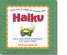 Haiku: Asian Arts and Crafts for Creative Kids. Chinese New Year craft ideas for children.