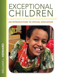 Exceptional Children: An Introduction to Special Education (10th Edition)   Exceptional Children: An Introduction to Special Education (10th Edition)  This is the eBook of the printed book and may not include any media, website access codes, or print supplements that may come packaged with the bound book.   Exceptional Children: An Introduction to Special Education  has always been known for its innovation, strong research base and accessibility.  The tenth edition has all of those s..