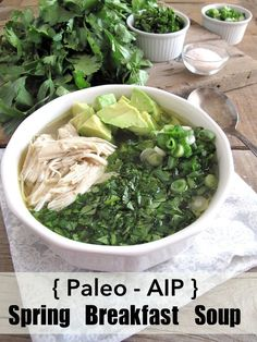 AIP / Spring Breakfast Chicken Soup – Slow Cooker Paleo Recipe