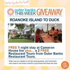 Outer Banks This Week Don't forget to register for a chance to win a one night-stay at Cameron House Inn and a Restaurant Tour for two with Outer Banks Restaurant Tours. Facebook