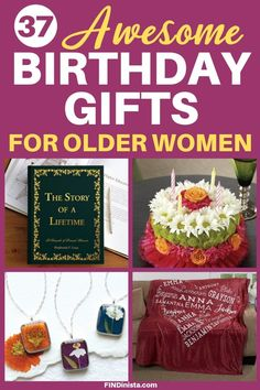 Are You Trying To Find The Best Birthday Gifts For Older Women Quickly An