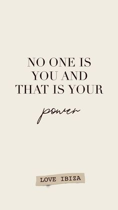 No one is you and that is your power – motivational quote – fashion quotes inspirational Words Quotes, Me Quotes, Motivational Quotes, Funny Quotes, Inspirational Quotes, Quotes Of Motivation, Girly Quotes, Diet Motivation, Wisdom Quotes