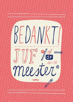 Bedankt juf of meester - Spotted by Milledoni