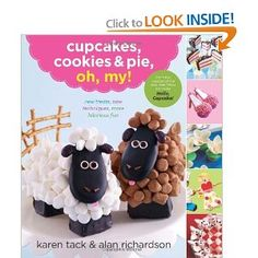 """Read """"Cupcakes, Cookies & Pie, Oh, My!"""" by Karen Tack available from Rakuten Kobo. Playful recipes for sweet party treats and family desserts, from the New York Times–bestselling authors! The New York Ti. Cookies Cupcake, Sheep Cupcakes, Book Cupcakes, Cute Cupcakes, Bar Cookies, Cupcake Shoes, Zombie Cupcakes, Ladybug Cupcakes, Delicious Cupcakes"""