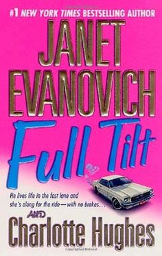 Full Tilt by Janet Evanovich and Charlotte Hughes - Paperback - 2003 - from Bella Terra Books (SKU: Books To Read, My Books, Janet Evanovich, Paperback Books, Great Books, Tilt, Book Lists, Book Quotes, Bestselling Author