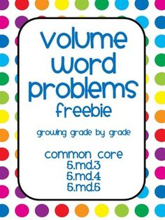 Common Core Math word problems that address fifth grade standards can be hard to find, but I love creating them! These word problems address 5.MD.3, 5.MD.4, and 5.MD 5. These problems can be used in several ways: Copy back-to-front for a classroom/homework assignment, or an assessment.