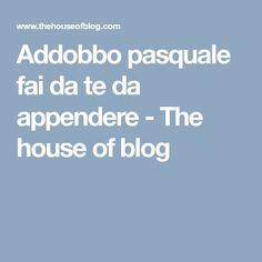 Addobbo pasquale fai da te da appendere - The house of blog