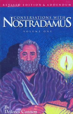 Dolores cannon conversations with nostradamus v1