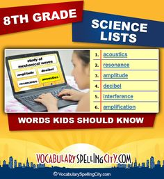 Use this science word list with our interactive vocabulary games to supplement eighth grade science curriculum.