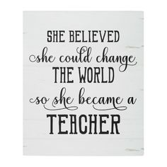 Shop She Believed She Could Change the World Teacher Fleece Blanket created by HomeStyleStudio. Teacher Appreciation Quotes, Teacher Quotes, Motivational Messages, Inspirational Message, World Teachers, Father Daughter Relationship, Becoming A Teacher, Teacher Inspiration, She Believed She Could