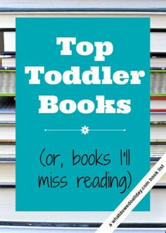 Best toddler books parents will love reading to their kids