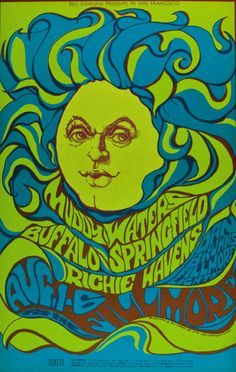 Leading artists of the Psychedelic Art movement were San Francisco poster artists such as Wes Wilson, Mouse & Kelly (Stanley Mouse. Rock Posters, Band Posters, Psychedelic Art, Muddy Waters, Vintage Concert Posters, Vintage Posters, San Francisco, Wes Wilson, Art Hippie