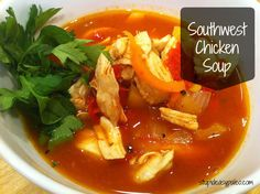 #Paleo Southwest Chicken Soup. The weather is getting cooler, which makes for perfect soup weather. This fabulous #recipe will warm your soul.