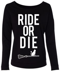 HALLOWEEN RIDE or DIE Long Sleeve #Halloween #Sweater -- By #NobullWomanApparel, for only $24.99! Click here to buy http://nobullwoman-apparel.com/collections/holiday/products/halloween-ride-or-die-long-sleeve-sweater