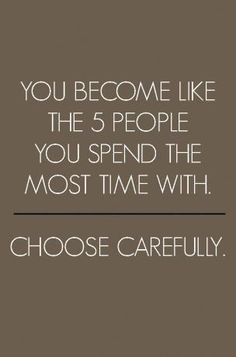 Choose your friends carefully -Pinned by the You Are Linked to Resources for Families of People with Substance Use Disorder cell phone / tablet app, on January 10, 2014;      Android - https://play.google.com/store/apps/details?id=com.thousandcodes.urlinkedlite;                    iPhone - https://itunes.apple.com/us/app/you-are-linked-to-resources/id743245884?mt=8