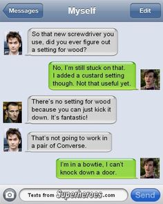 Texts From Superheroes - the Doctor
