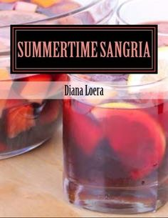 Elevate your summer entertaining to a whole new level with Summertime Sangria. Awesome recipes sure to delight even the most standoffish guests