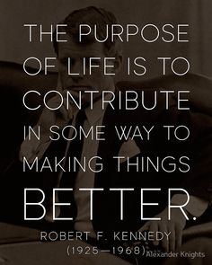 Buy 'Robert F. Kennedy The Purpose Of Life Quote' by knightsydesign as a Sticker, Poster, Art Print, Canvas Print, or Framed Print Symptoms Pregnancy, Pregnancy Belly, Early Pregnancy, Pregnancy Test, Pregnancy Video, Pregnancy Cartoon, Pregnancy Vitamins, Pregnancy Acne, Pregnancy Diary