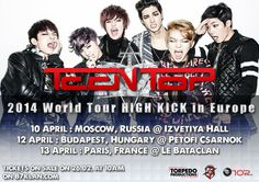 "TEEN TOP 2014 World Tour ""HIGH KICK"" in EUROPE  For more information https://www.facebook.com/TeenzOnTopOfficial … pic.twitter.com/cmUrkV14aL"