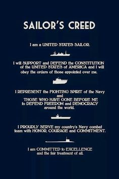 The current version (circa of the Sailor's Creed is inclusively descriptive of all hands.The creed is taught and recited in boot camp. Navy Sister, Navy Girlfriend, Navy Mom, Love Is Free, My Love, Navy Military, Military Humor, Military Retirement, Military Quotes